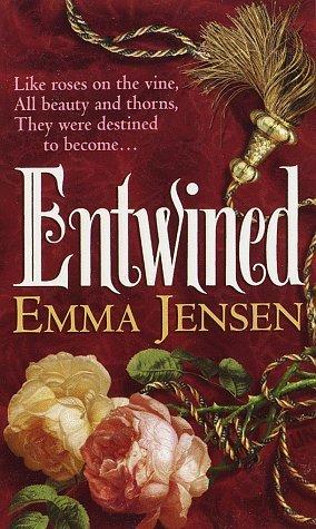 Entwined by Emma Jensen