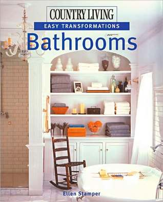 Country Living Easy Transformations Bathrooms By Ellen Stamper