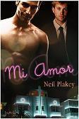 Mi Amor by Neil S. Plakcy