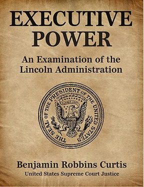 Executive Power: An Examination of the Lincoln Administration