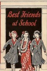 Best Friends at School by Mary Bard