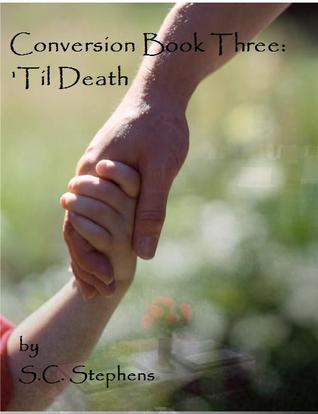 'Til Death (Conversion #3)