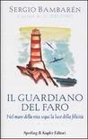 Il guardiano del faro by Sergio Bambaren