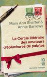 Le cercle littéraire des amateurs d'épluchures de patates by Mary Ann Shaffer