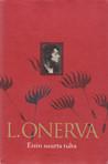 Etsin suurta tulta: Valitut runot 1904–1952