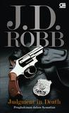 Judgment in Death - Penghakiman dalam Kematian by J.D. Robb