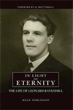 In Light of Eternity: The Life of Leonard Ravenhill