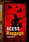 Xcess Baggage
