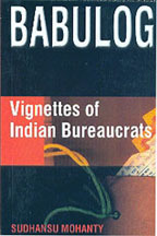 BABULOG: Vignettes of Indian Bureaucrats