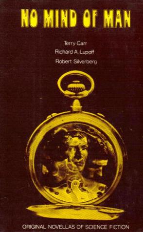No Mind of Man: Three Original Novellas of Science Fiction