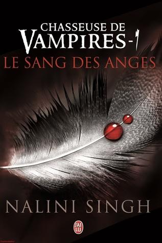 Le sang des anges (Chasseuse de vampires, #1)