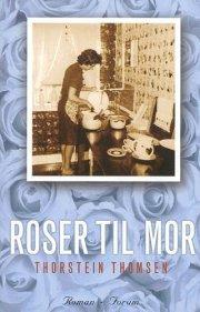 Free download Roser til mor Epub