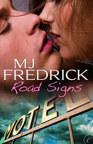Road Signs by M.J. Fredrick