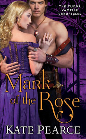 Mark of the Rose by Kate Pearce