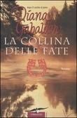 La collina delle fate by Diana Gabaldon
