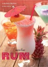 Mini Bar: Rum: A Little Book of Big Drinks
