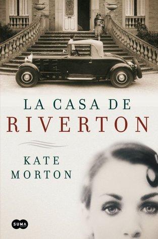 La casa de Riverton by Kate Morton