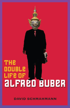The Double Life of Alfred Buber by David Schmahmann