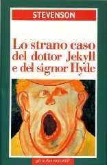 Lo strano caso del dottor Jekyll e del signor Hyde - Il trafugatore di salme - Un capitolo sui sogni