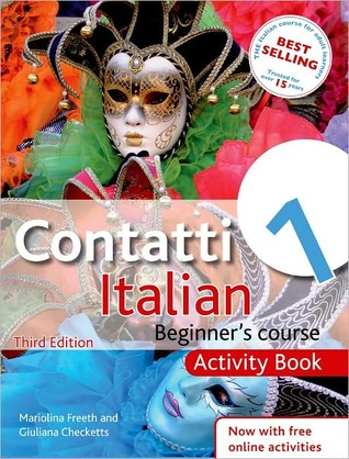 Contatti 1 Italian Beginner's Course Activity Book by Checketts, Giuliana ON Jun-24-2011, Paperback