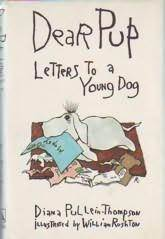 Dear Pup: Letters to a Young Dog