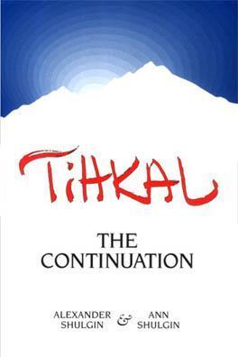 Tihkal by Alexander Shulgin
