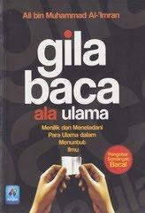 Gila Baca ala Ulama by Ali bin Muhammad Al-Imran