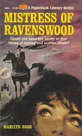 Mistress of Ravenswood by Marilyn Ross