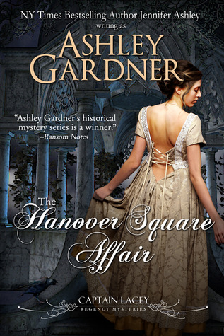 The Hanover Square Affair by Ashley Gardner