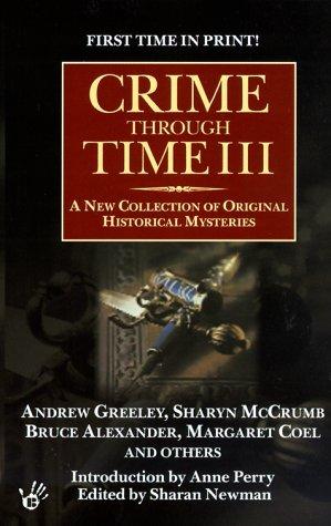 Crime Through Time III (Crime Through Time, #3)