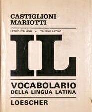 IL vocabolario della lingua latina. Latino-italiano, italiano... by Castiglioni-Mariotti