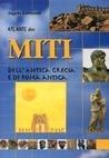 Atlante dei miti dell'antica Grecia e di Roma antica