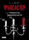 Invocación by L.J. Smith