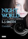 Cazadora by L.J. Smith