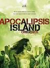 Apocalipsis Island II by J.D.