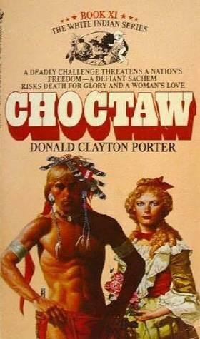 Choctaw (White Indian, #11)