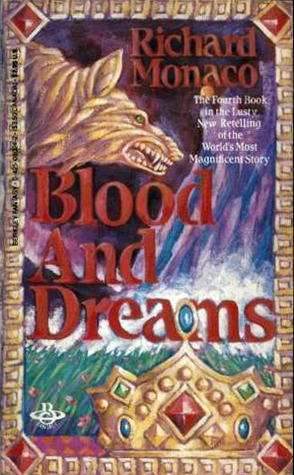 Blood and Dreams