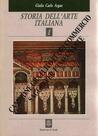 Storia dell'arte italiana. Vol.1. Dall'antichitá a Duccio