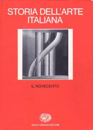Storia dell'Arte Italiana 7. Parte seconda (Dal Medioevo al Novecento) Vol. III: Il Novecento