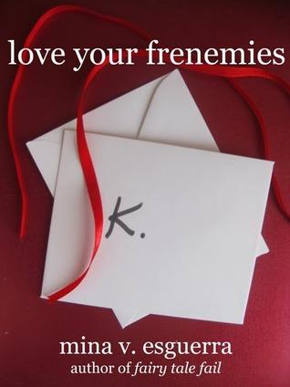 Love Your Frenemies (Chic Manila, #4)
