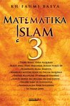 Matematika Islam 3 (Matematika Islam, #3)