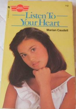 Listen to Your Heart (Sweet Dreams, #112)
