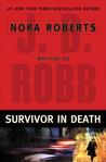 Download Survivor In Death (In Death, #20)