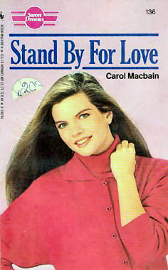 Stand By for Love (Sweet Dreams, #136)