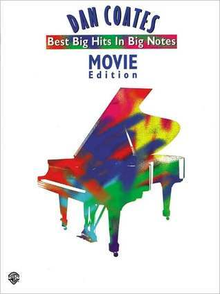 Dan Coates Best Big Hits in Big Notes: Movie Edition