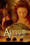 Asylum (Sanctuary, #2)