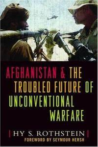 Afghanistan & The Troubled Future Of Unconventional Warfare