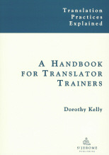 A Handbook for Translator Trainers