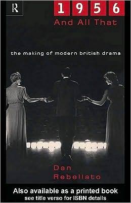 Descarga gratuita de libros electrónicos en torrent 1956 and All That: The Making of Modern British Drama