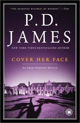 Cover Her Face (Adam Dalgliesh #1)